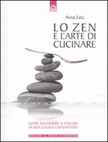 Antondemarirreguera.es Lo zen e l'arte di cucinare. Come riscoprire il piacere di una cucina consapevole Image