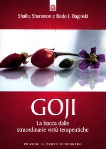 Goji. La bacca dalle straordinarie virtù terapeutiche