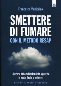 Smettere di fumare con il metodo RESAP - Francesco Varricchio - copertina