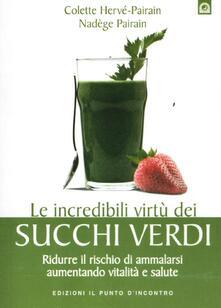 Lpgcsostenible.es Le incredibili virtù dei succhi verdi. Ridurre il rischio di ammalarsi aumentando vitalità e salute Image