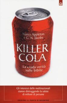 Voluntariadobaleares2014.es Killer cola. La cruda verità sulle bibite Image