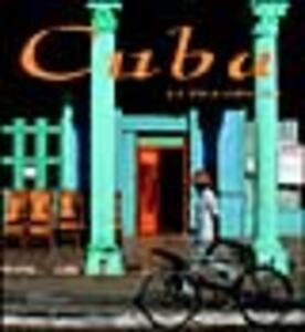 Cuba. La isla grande. Ediz. illustrata