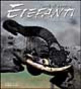 Elefanti. Ediz. illustrata