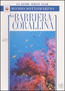 Vitalitart.it La barriera corallina. Ediz. illustrata Image