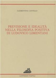 Previsione e idealità nella filosofia positiva di Ludovico Limentani