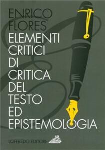 Elementi critici di critica del testo ed epistemologia