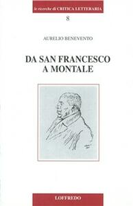 Da san Francesco a Montale