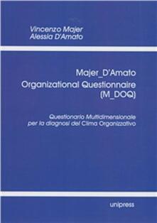 Laboratorioprovematerialilct.it Organizational Questionnaire (M-DOQ). Questionario Multidimensionale per la diagnosi del Clima Organizzativo Image