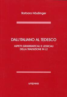 Secchiarapita.it Dall'italiano al tedesco. Aspetti grammaticali e lessicali della traduzione in L2. Edi. multilingue Image