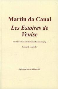 Les estoires de Venise. Ediz. inglese