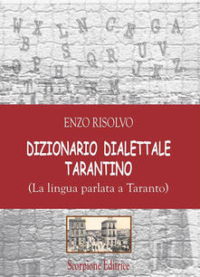 Amatigota.it Dizionario dialettale Tarantino. (La lingua parlata a Taranto) Image