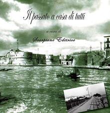 Capturtokyoedition.it Il passato a casa di tutti. Taranto in foto d'epoca. Ediz. illustrata Image