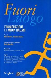 Fuoriluogo. L'immigrazione e i media italiani