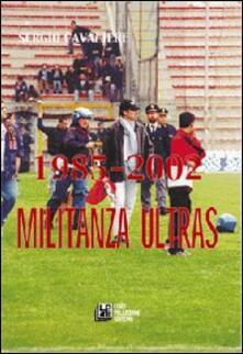 Equilibrifestival.it 1985-2002. Militanza ultras Image