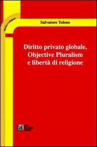 Diritto privato globale. Objective pluralism e libertà di religione