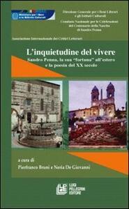 L' inquietudine del vivere. Sandro Penna, la sua «fortuna» all'estero e la poesia del XX secolo