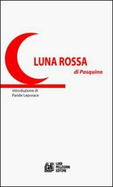 Luna Rossa - Pasquino Crupi - copertina