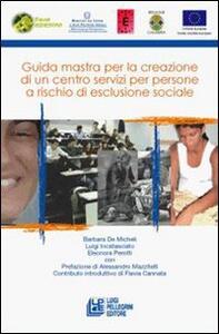 Guida maestra per la creazione di un centro servizi per persone a rischio di esclusione sociale
