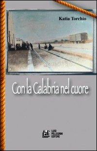 Con la Calabria nel cuore