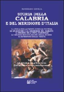 Storia della Calabria e del Meridione d'Italia. Vol. 1: La storia e la cultura (dall'antichità all'età contemporanea).