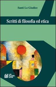 Scritti di filosofia ed etica