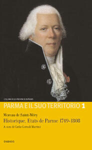 Historique. etats de Parme 1749-1808