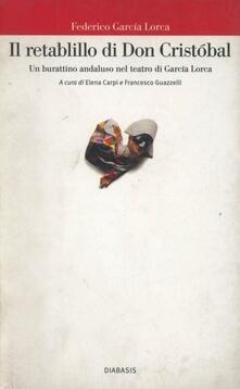Il retablillo di don Cristóbal. Un burattino andaluso nel teatro di García Lorca - Federico García Lorca - copertina