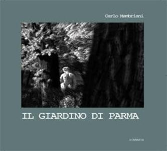 Il giardino di Parma. Da delizia ducale a patrimonio collettivo di arte e natura