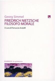 Filippodegasperi.it Friedrich Nietzsche filosofo morale Image