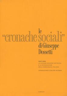 Voluntariadobaleares2014.es Le «Cronache Sociali» 1947-1951. Ristampa anastatica Image