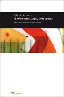 Antondemarirreguera.es Il fondamento tragico della politica. Per una nuova antropologia socialista Image