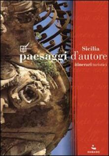 Voluntariadobaleares2014.es Paesaggi d'autore in Sicilia. Itinerari turistici Image