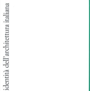 Identità dell'architettura italiana. Vol. 10