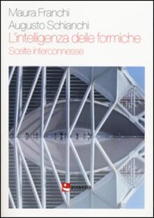 L intelligenza delle formiche. Scelte interconnesse.pdf
