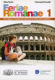 Winniearcher.com Feraie romanae. Per le Scuole superiori. Con espansione online. Vol. 1 Image