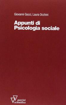 Appunti di psicologia sociale - Giovanni Gocci,Laura Occhini - copertina