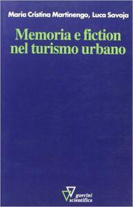 Memoria e fiction nel turismo urbano