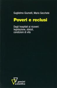 Poveri e reclusi