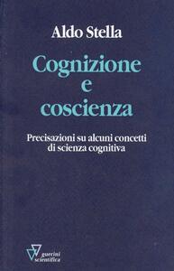Cognizione e coscienza. Precisazioni su alcuni concetti di scienza cognitiva