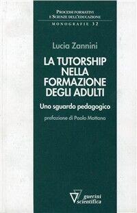 La tutorship nella formazione degli adulti. Uno sguardo pedagogico