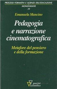 Pedagogia e narrazione cinematografica. Metafore del pensiero e della formazione