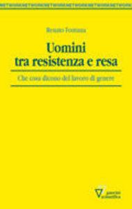 Uomini tra Resistenza e resa