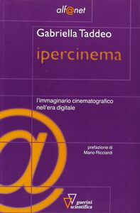 Ipercinema. L'immaginario cinematografico nell'era digitale