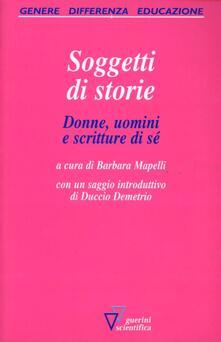 Soggetti di storie. Donne, uomini e scritture di sé.pdf