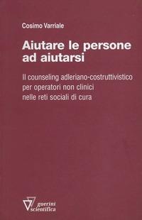 Aiutare le persone ad aiutarsi - Varriale Cosimo - wuz.it