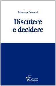 Discutere e decidere