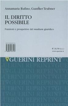 Il diritto possibile. Funzioni e prospettive del medium giuridico.pdf
