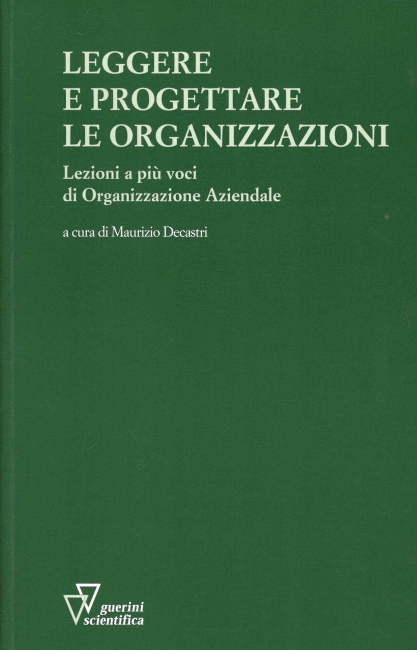 Leggere e progettare le organizzazioni