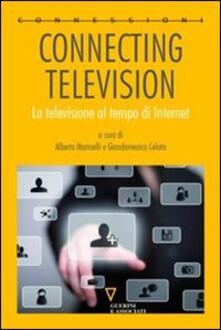 Osteriacasadimare.it Connecting television. La televisione al tempo di internet. Ediz. ridotta Image