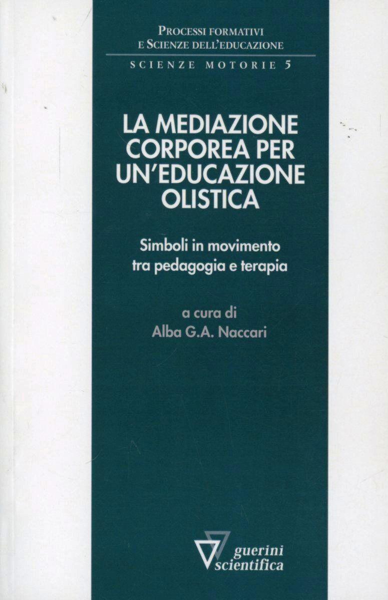 Mediazione corporea per un'educazione olistica